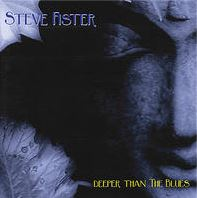 Steve Fister - Deeper Than The Blues