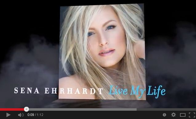 Sena Ehrhardt Video Live My Life
